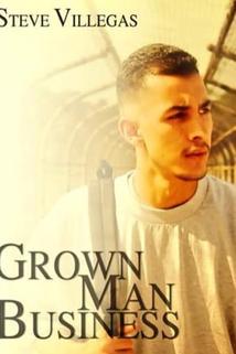 Grown Man Business  - Grown Man Business