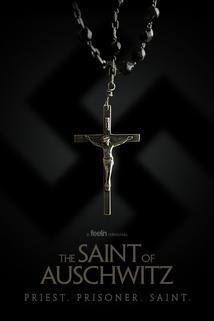 Saint of Auschwitz