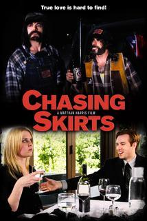 Chasing Skirts  - Chasing Skirts