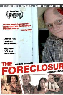 The Foreclosure  - The Foreclosure