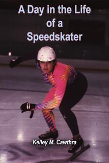 A Day in the Life of a Speedskater