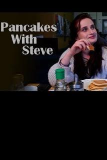 Pancakes with Steve