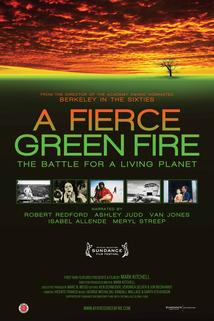 Fierce Green Fire, A
