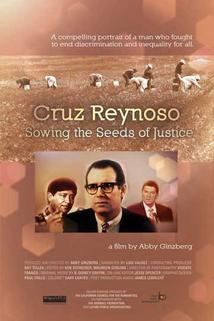 Cruz Reynoso: Sowing the Seeds of Justice