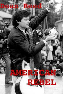 American Rebel: The Dean Reed Story