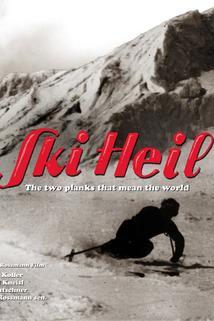 Ski Heil - Die zwei Bretter, die die Welt bedeuten