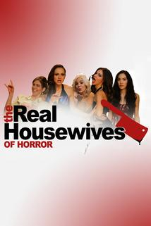 The Real Housewives of Horror