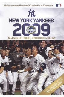 2009 New York Yankees: Season of Pride, Tradition & Glory