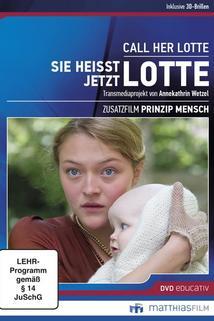 Sie heißt jetzt Lotte!