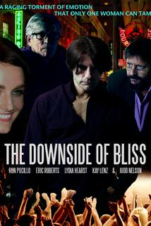Downside of Bliss, The