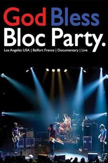 God Bless Bloc Party
