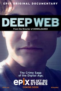 Deep Web: The Untold Story of Bitcoin and Silk Road  - Deep Web