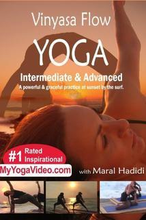 Vinyasa Flow Yoga: Intermediate & Advanced