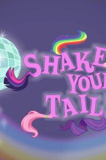 Shake Your Tail