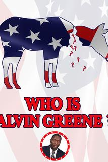 Who Is Alvin Greene?