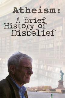Brief History of Disbelief