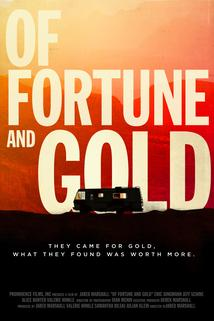 Of Fortune and Gold  - Of Fortune and Gold