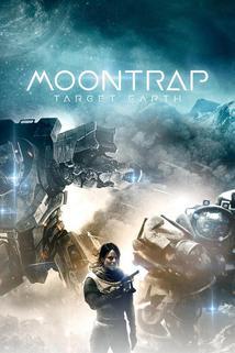Moontrap: Target Earth  - Moontrap: Target Earth