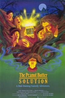 Dům plný strachu  - Peanut Butter Solution, The