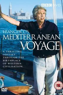 Francesco's Mediterranean Voyage  - Francesco's Mediterranean Voyage