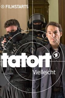 Tatort: Vielleicht