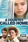 Country Called Home, A (2015)