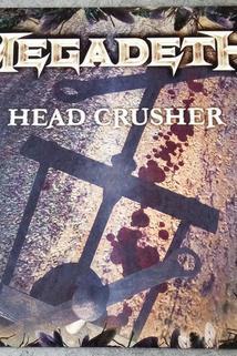 Megadeth: Head Crusher