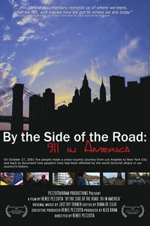By the Side of the Road: 911 in America