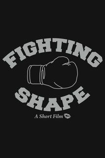Fighting Shape