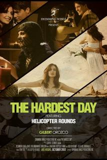 The Hardest Day