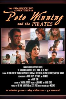 The Swashbuckling Adventures of Pete Winning and the Pirates