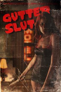 Gutter Slut