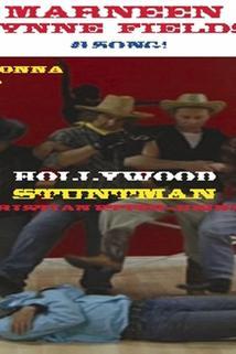 Johnny Hawk's I'm Gonna Be a Hollywood Stuntman