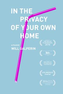In the Privacy of Your Own Home