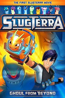 Slugterra: Ghoul from Beyond  - Slugterra: Ghoul from Beyond