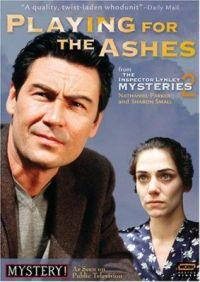 Případy inspektora Lynleyho: Hra s ohněm  - Inspector Lynley Mysteries: Playing for the Ashes, The