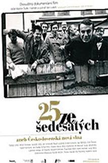 25 ze šedesátých aneb Československá nová vlna  - 25 ze šedesátých aneb Československá nová vlna