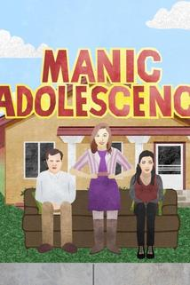Manic Adolescence