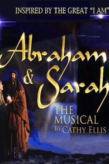 Abraham & Sarah, the Film Musical