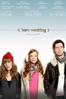 Barn Wedding  - Barn Wedding