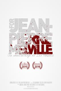 For Jean-Pierre Melville
