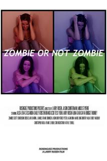 Zombie or Not Zombie