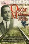 Oscar Micheaux: Negro Pioneer