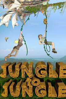 Jungle to Jungle
