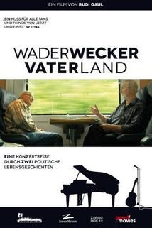 Wader/Wecker - Vater Land