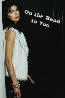 On the Road to You