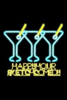 Happy Hour Sketch Comedy