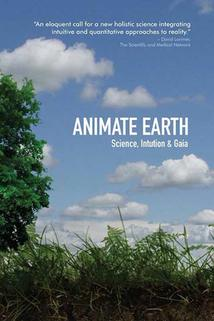 Animate Earth: Science, Intuition & Gaia