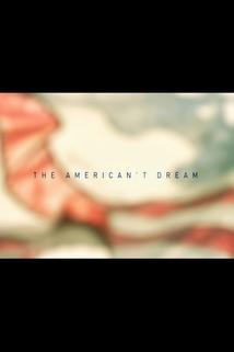The American't Dream