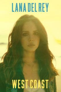 Lana Del Rey: West Coast